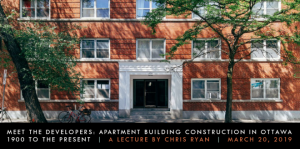 Heritage Ottawa Lecture - Meet the Developers: Apartment Building Construction in Ottawa, 1900 to the Present @ Ottawa Public Library Auditorium